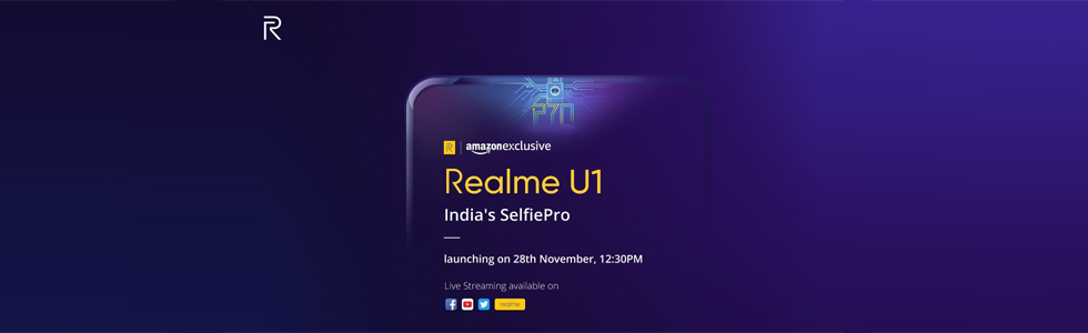 Realme U1 will be launched on November 28th in India exclusively via Amazon India