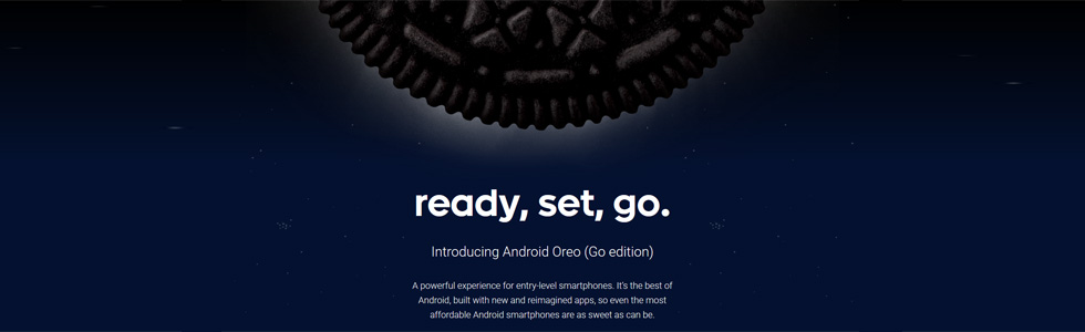 Android Oreo (Go edition) for entry-level smartphones is official