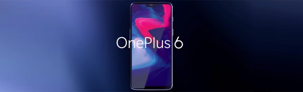 OnePlus 6 is official along with the first wireless headphones from OnePlus