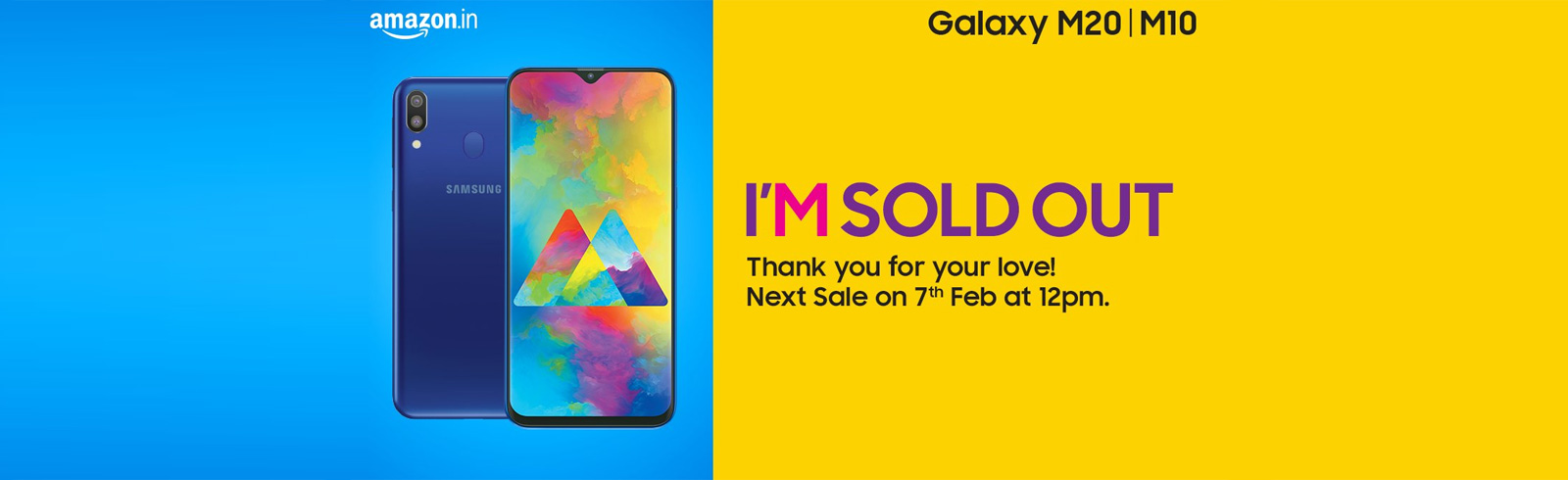 Samsung India says the Galaxy M10 and Galaxy M20 have been sold out instantly