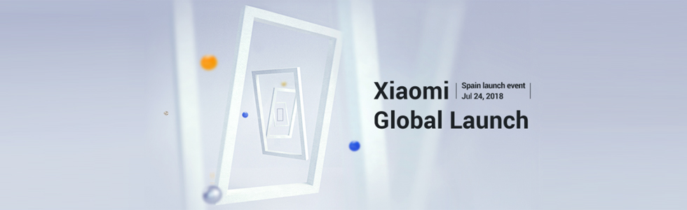 Xiaomi will hold a global launch event in Spain on July 24th, Mi A2 in tow
