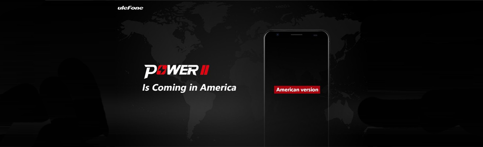 Ulefone Power 2 will have a US version, to be released in April