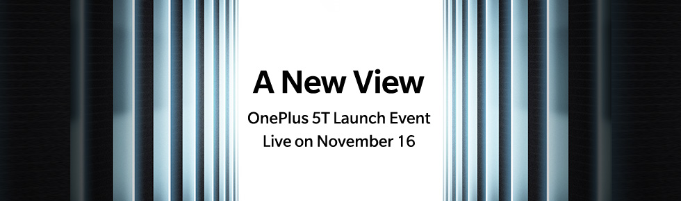 OnePlus 5T will be announced on November 16th as expected