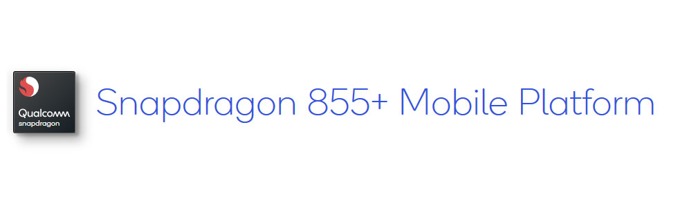 Qualcomm refreshes the Snapdragon 855 with the Snapdragon 855 Plus