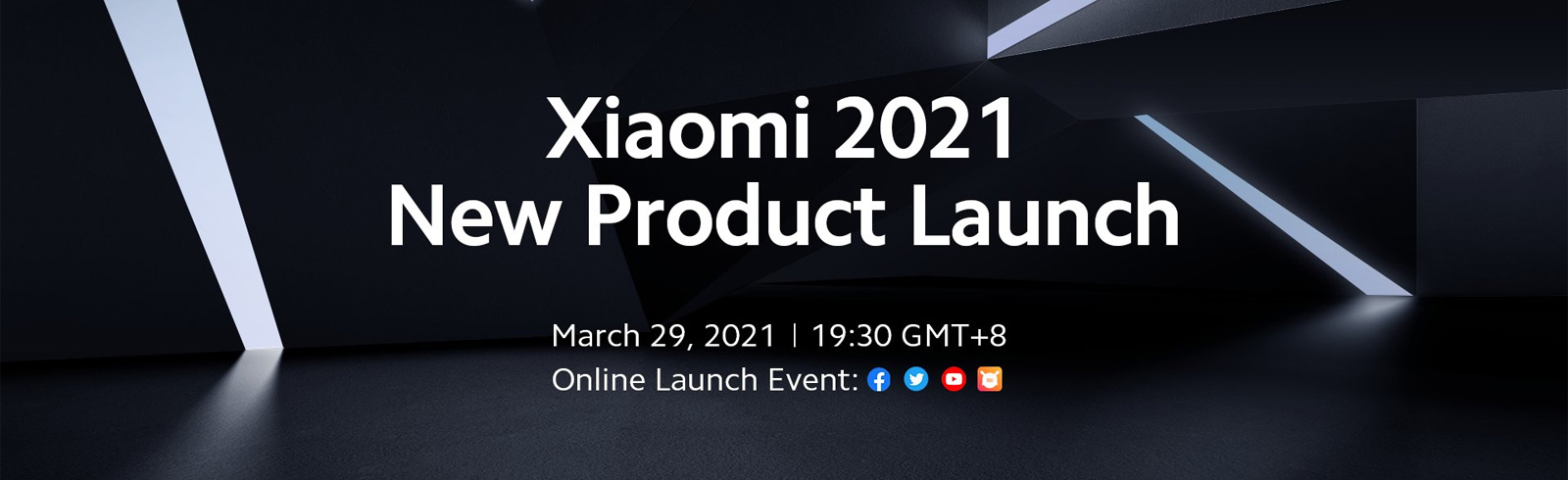 Xiaomi's 2021 New Product Launch is scheduled for March 29