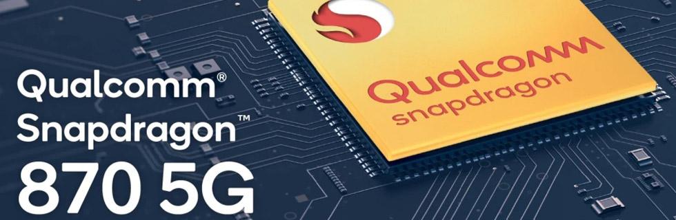 The Qualcomm Snapdragon 870 5G mobile platform goes official