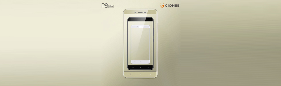 Gionee unveils the P8 Max